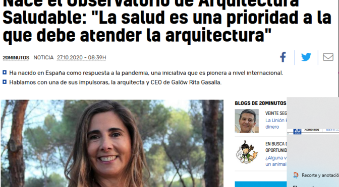 Nace el Observatorio de Arquitectura Saludable:  «La salud es una prioridad a la que debe atender la arquitectura» ( 20minutos.es)